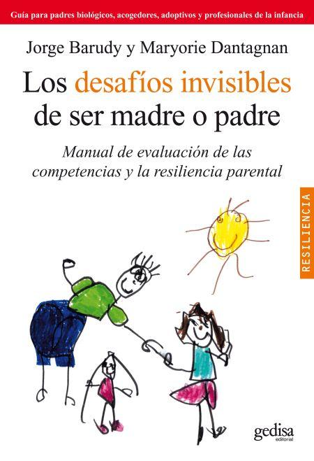 Los desafíos invisibles de ser madre o padre