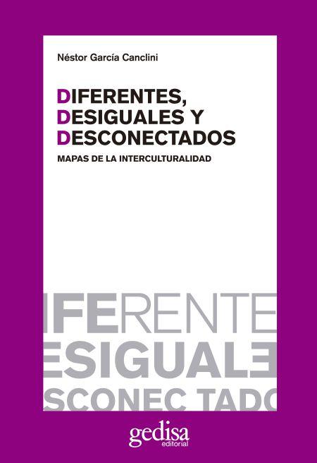 Diferentes, desiguales y desconectados
