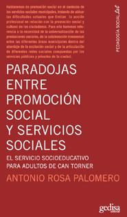 Paradojas entre promoción social y servicios sociales