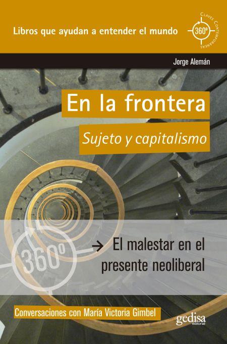 En la frontera. Sujeto y capitalismo